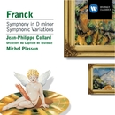 Franck: Symphony in D minor; Variations Symphonique/Jean-Philippe Collard