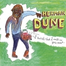 i wish that i could see you soon/Herman Dune