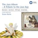 The Jazz Album/Sir Simon Rattle/London Sinfonietta/John Harle/Peter Donohoe/Jeremy Taylor/Michael Collins/Harvey and the Wallbangers