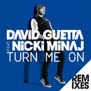 Turn Me On (feat.Nicki Minaj) [Remixes]/David Guetta