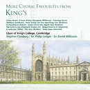 More Choral Favourites from King's/Choir of King's College, Cambridge