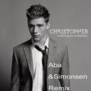 Nothing in Common (Aba & Simonsen Remix)/Christopher