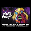 something about us (love theme from interstella)/Daft Punk