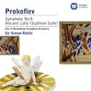 Prokofiev: Symphony No. 5 & Ala et Lolly (Scythian Suite)/City of Birmingham Symphony Orchestra/Sir Simon Rattle