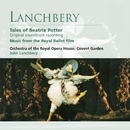 Lanchbery: Tales of Beatrix Potter/John Lanchbery