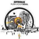 Rush Hour Soul/Supergrass