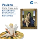 Poulenc: Gloria/ Stabat Mater/Georges Prêtre/Barbara Hendricks