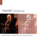 Handel Sarabande/Yehudi Menuhin/Simon Preston/Evelyn Rothwell