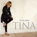 Open Arms/Tina Turner