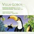 Villa-Lobos: Bachianas brasileiras etc/Victoria de los Angeles