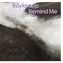Remind Me/Röyksopp