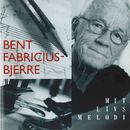Mit Livs Melodi/Bent Fabricius-Bjerre