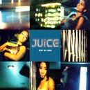 Not In Love/Juice