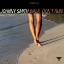 Walk, Don't Run/Johnny Smith