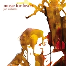 Music For Lovers/Joe Williams