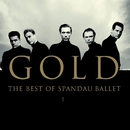 Gold - The Best of Spandau Ballet/Spandau Ballet
