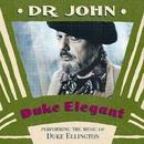Duke Elegant/Dr John