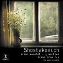 Shostakovich: Piano Quintet Op.57/Piano Trio no.2/Four Waltzes/Nash Ensemble