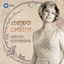 Legenden der Operette: Anneliese Rothenberger/Anneliese Rothenberger