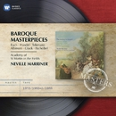 Baroque Masterpieces/Sir Neville Marriner