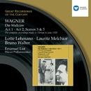 Wagner: Die Walküre Acts 1 & 2/Lotte Lehmann/Lauritz Melchior/Emanuel List/Ella Flesch/Alfred Jerger/Wiener Philharmoniker/Bruno Walter