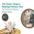 Madrigal History Tour/The Kings Singers/Anthony Rooley/Consort Of Musicke