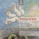Poulenc: Concertos/Richard Hickox/Jean-Bernard Pommier/Anne Queffélec/Maggie Cole/Dame Gillian Weir/City of London Sinfonia