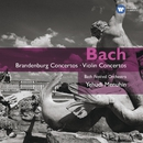 Bach: Brandenburg Concertos - Violin Concertos/Yehudi Menuhin