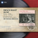 Various: French Ballet Music/Sir Thomas Beecham