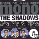 A's B's & EP's/The Shadows