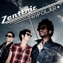Tripolar/Zenttric