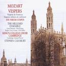 Verspers/ Ave Verum Corpus - Mozart/Lynne Dawson/David James/Rogers Covey-Crump/Paul Hillier/Choir of King's College, Cambridge/Cambridge Classical Players/Stephen Cleobury
