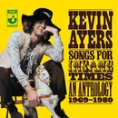 Songs For Insane Times: Anthology 1969-1980/Kevin Ayers