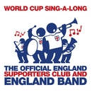World Cup Sing-A-Long/England Supporters Club And England Band