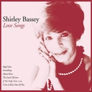 Love Songs/Shirley Bassey