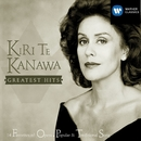 Greatest Hits/Dame Kiri Te Kanawa