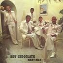 Man To Man/Hot Chocolate