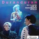BBC In Concert: Manchester Apollo, 25th April 1989/Duran Duran
