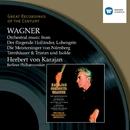 Wagner: Orchestral Music/Herbert von Karajan/Berliner Philharmoniker