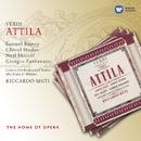 Verdi: Attila/Riccardo Muti/Samuel Ramey/Giorgio Zancanaro/Neil Shicoff/Cheryl Studer