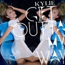 Get Outta My Way/Kylie Minogue