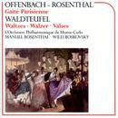 Offenbach & Waldteufel: Orchestral Works/Manuel Rosenthal/Willi Boskovsky/Orchestre Philharmonique de Monte Carlo
