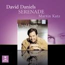 Serenade/David Daniels/Martin Katz