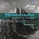 Mendelssohn: Symphony 3-5 - 5 Overtures/Riccardo Muti