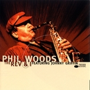 The Rev And I/Phil Woods
