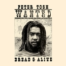 Wanted Dread And Alive/Peter Tosh