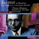 Kurt Weil On Broadway: Thomas Hampson/Thomas Hampson