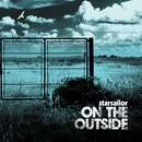 On The Outside/Starsailor