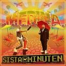 Sista minuten/Medina