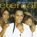 Greatest Hits/Eternal